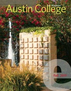 Austin College Magazine - Fall 2011