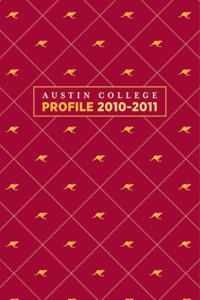 Austin College Profile 2010-2011