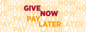 Give Now, Pay Later