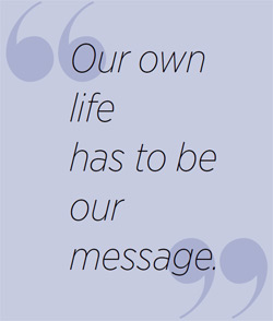 Life is the Message
