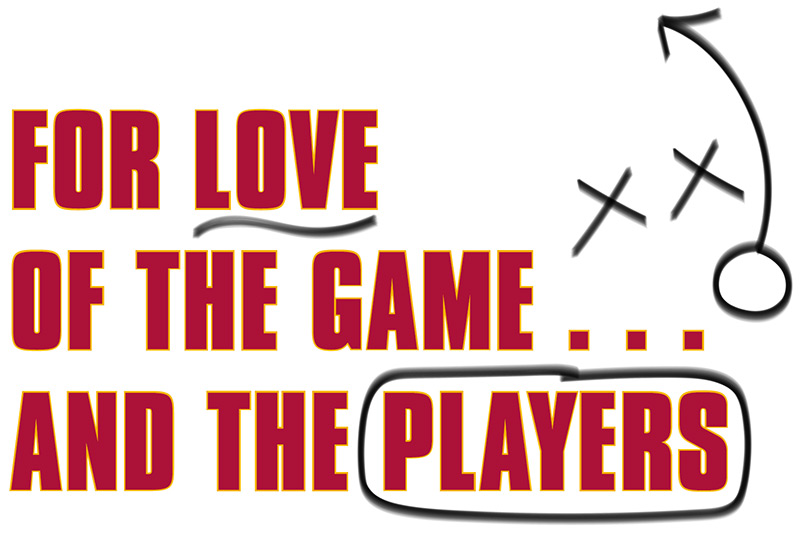 For Love of the Game ... and the Players